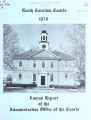 North Carolina courts: annual report of the Administrative Office of the Courts